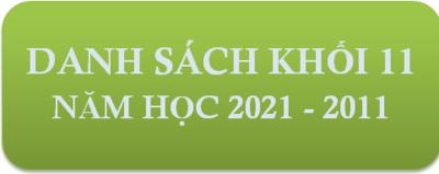 DANH SÁCH HỌC SINH KHỐI 11_NĂM  HỌC 2021 - 2022